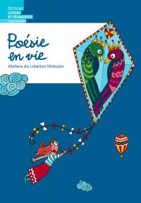 Explorer la poésie pour apprendre la langue! Pistes didactiques proposées par Suzanne Richard