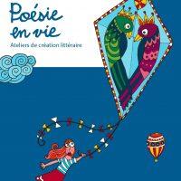 Publication de «Poésie en vie»: osez l'écriture!